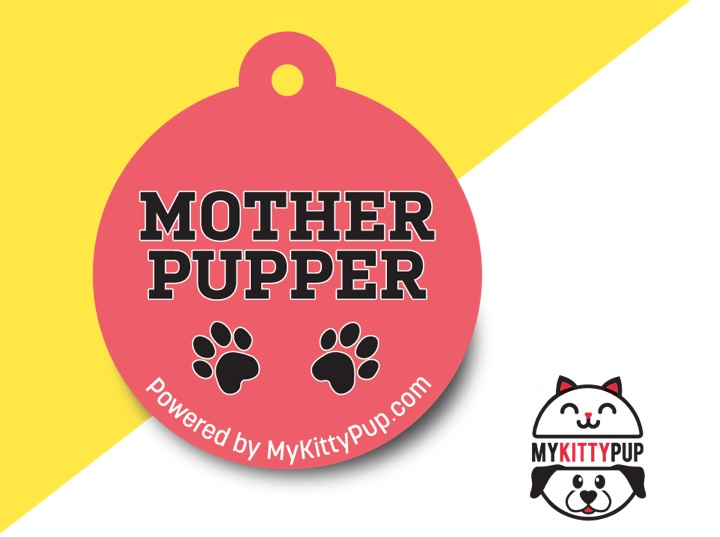 Mother Pupper Tag